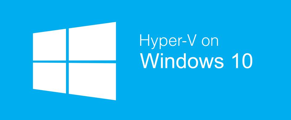 Como Habilitar Hyper-V en Windows 10