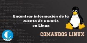 Encontrar información de la cuenta de usuario en Linux